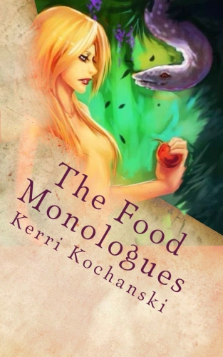 The Food Monologues